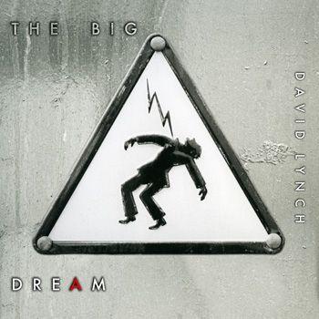 カバーデザインも手掛けています! - デヴィッド・リンチ監督の2ndアルバム「THE BIG DREAM」