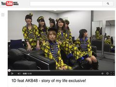 AKB48、1Dとのコラボ動画が話題に!1日で27万アクセス超