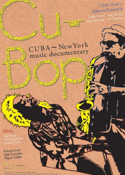 Cu-bop(キューバップ) CUBA~New York music documentary