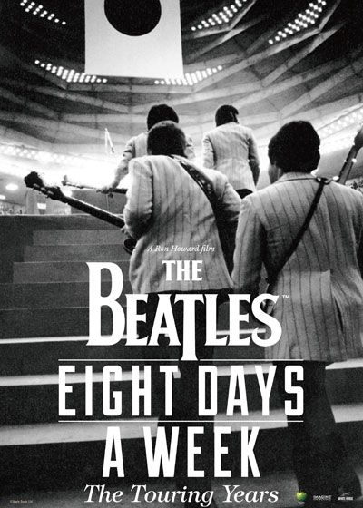 ザ・ビートルズ~EIGHT DAYS A WEEK - The Touring Years