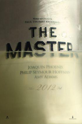 話題作『ザ・マスター(原題) / The Master』のアメリカ版ティーザー・ポスター