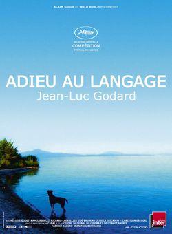 グッドバイ・トゥ・ランゲージ(英題) / Goodbye to Language(英題)/ Adieu au Langage(原題)