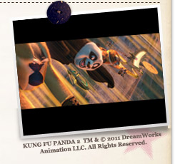 『カンフー・パンダ2』KUNG FU PANDA 2 TM&©2011 DreamWorks Animation LLC. All Rights Reserved.