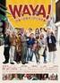 映画『WAYA! 宇宙一のおせっかい大作戦』ポスター
