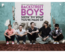 BACKSTREET BOYS:SHOW 'EM WHAT YOU'RE MADE OF