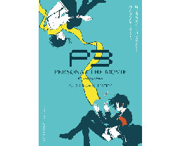 PERSONA3 THE MOVIE -#3 Falling Down-